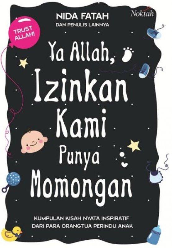 Cover Buku Ya Allah Izinkan Kami Punya Momongan