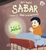 Aku Ingin Sabar seperti Nabi Muhammad