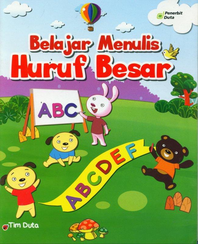 Cover Buku Belajar Menulis Huruf Besar