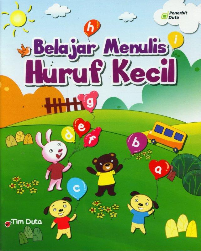 Cover Buku Belajar Menulis Huruf Kecil