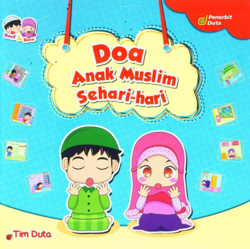 Cover Buku Seri Hanif & Hana: Doa Anak Muslim Sehari-hari