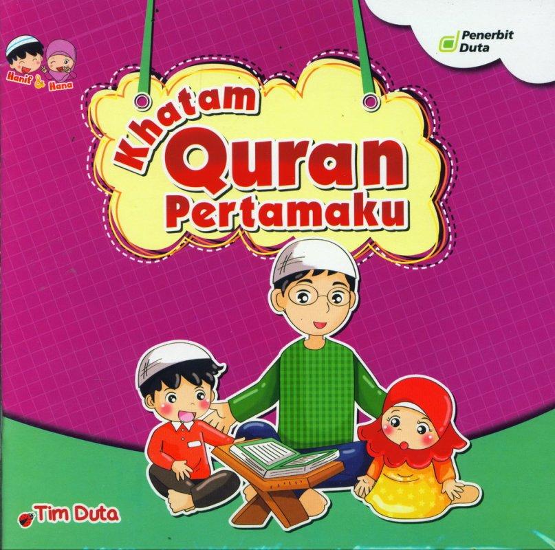 Cover Buku Seri Hanif & Hana: Khatam Quran Pertamaku