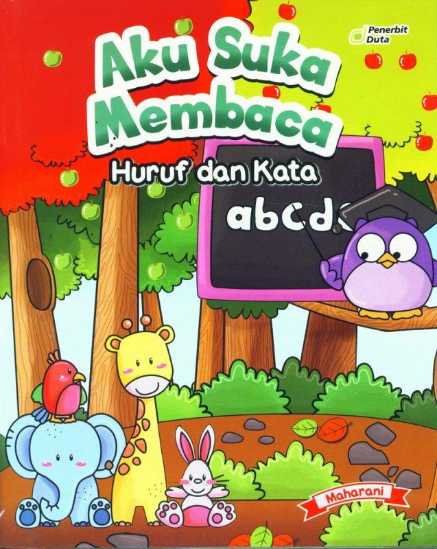 Cover Buku Aku Suka Membaca Huruf dan Kata