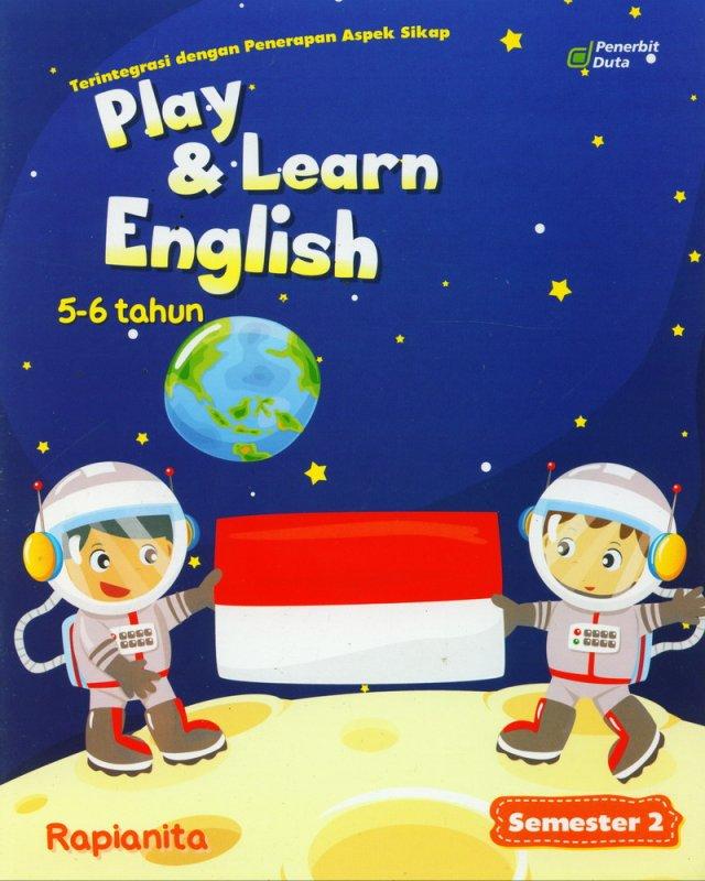 Cover Buku Play & Learn English 5-6 Tahun Semester 2