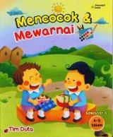 Mencocok & Mewarnai 4-5 Tahun Semester 1
