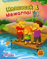 Mencocok & Mewarnai 5-6 Tahun Semester 2