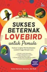 Sukses Beternak Lovebird untuk Pemula