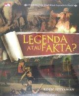 Legenda atau Fakta - Membuka Tabir Kisah-Kisah Legendaris Dunia