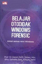 Belajar Otodidak Windows Forensic