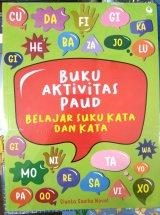 Buku Aktivitas PAUD Belajar Suku Kata dan Kata