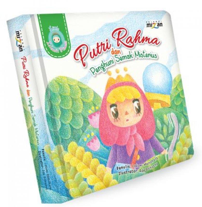 Cover Buku Putri Rahma dan Penghuni Semak Misterius