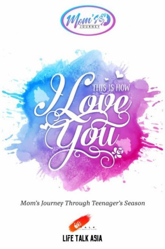 Cover Buku MOMS JOURNEY : This is How I Love You