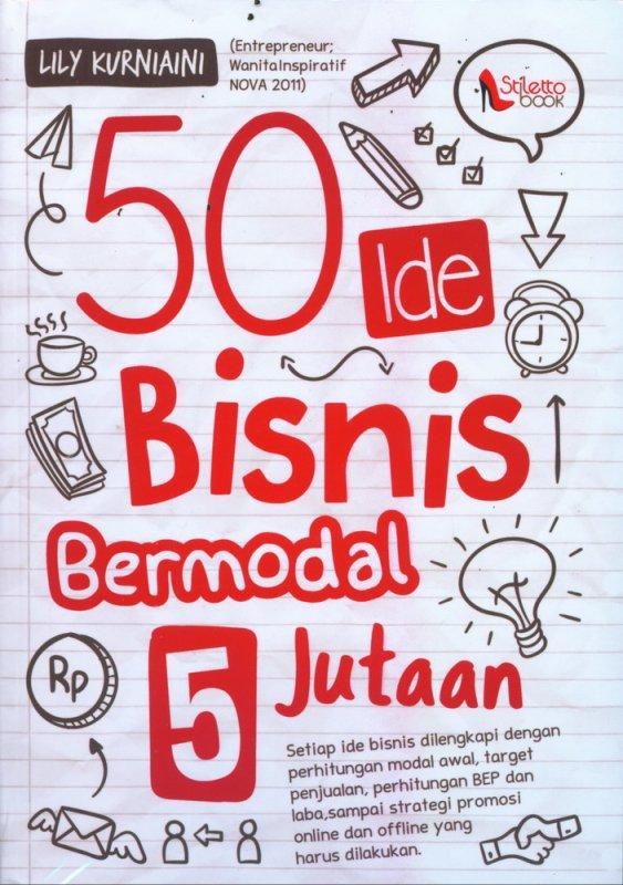 Cover Buku 50 Ide Bisnis Bermodal Rp. 5 Jutaan