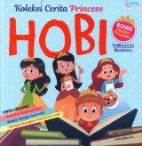 Koleksi Cerita Princess HOBI - Dwibahasa Bilingual