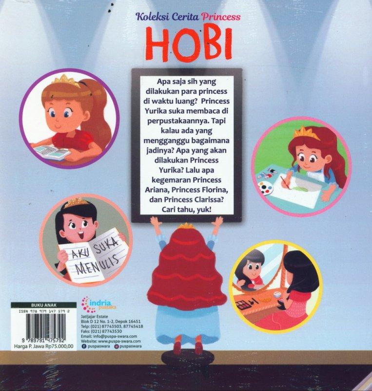 Cover Belakang Buku Koleksi Cerita Princess HOBI - Dwibahasa Bilingual