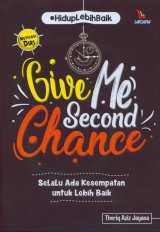 Give Me Second Chance