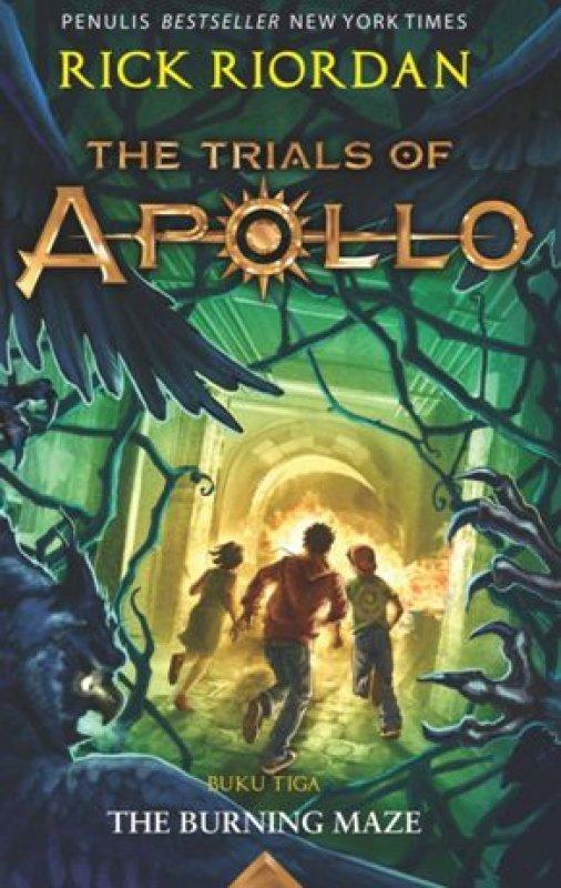 Cover Buku TRIALS OF APOLLO #3 : The Burning Maze