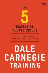 The 5 Essential People Skills - Sukses Menjalin Hubungan dengan orang lain dalam segala hal(Cover Baru)
