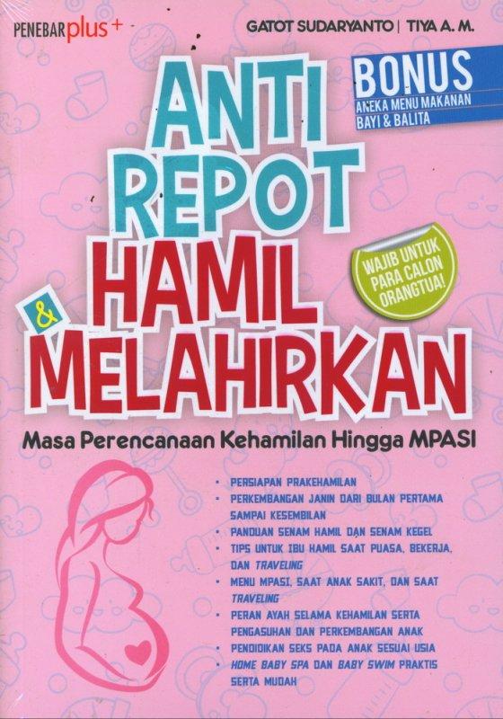 Cover Buku Anti Repot Hamil & Melahirkan