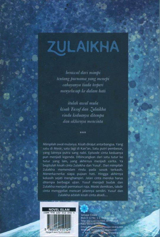 Cover Belakang Buku Zulaikha : Kisah Cinta Suci Sang Putri (Serial The Greatest Woman)