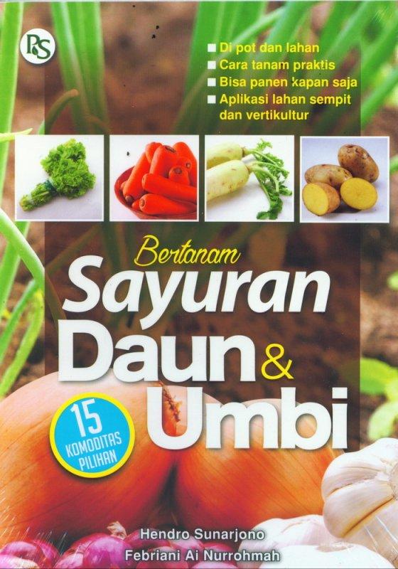 Cover Buku Bertanam Sayuran Daun & Umbi