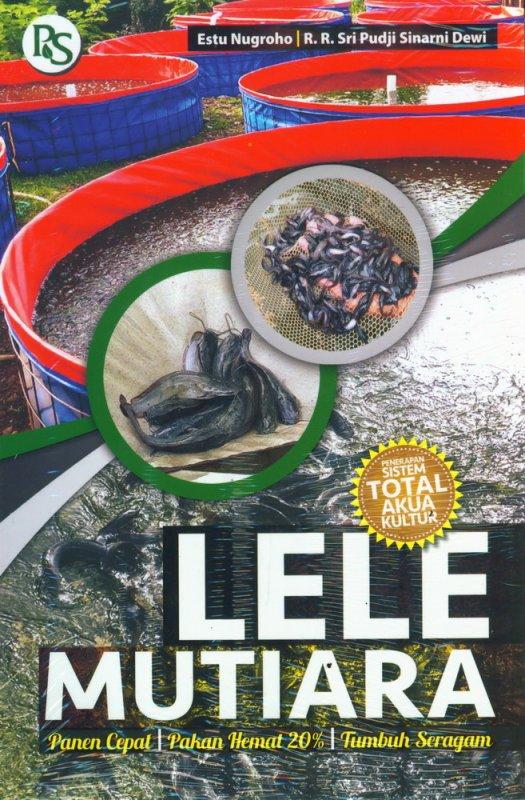 Cover Buku Lele Mutiara (Penerapan Sistem Total Akua Kultur)