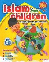 Islam For Children - Belajar Islam Sedini Mungkin