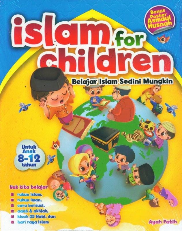Cover Buku Islam For Children - Belajar Islam Sedini Mungkin