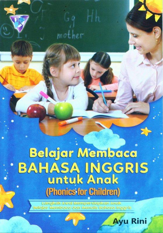 Cover Buku Belajar Membaca Bahasa Inggris Untuk Anak (Phonics for Children)