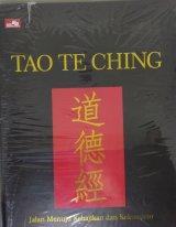 Tao Te Ching - Jalan Menuju Kebajikan dan Kekuasaan (Hard Cover)