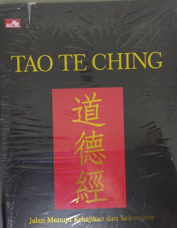 Cover Buku Tao Te Ching - Jalan Menuju Kebajikan dan Kekuasaan (Hard Cover)