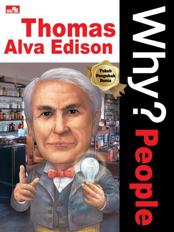 Cover Belakang Buku Why? People - Thomas Alva Edison