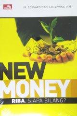 NEW MONEY Riba, siapa bilang?
