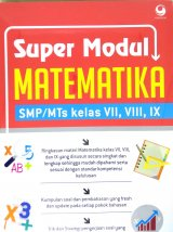 Super Modul Matematika SMP MTs Kelas VII, VIII, IX