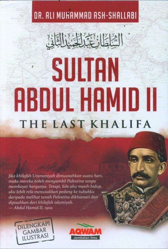 Cover Buku Sultan Abdul Hamid II - The Last Khalifa