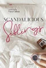 Scandalicious Siblings Episode 1