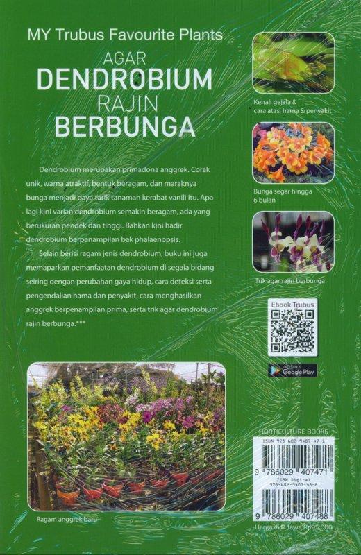 Cover Belakang Buku Agar Dendrobium Rajin Berbunga