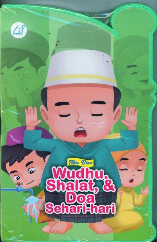 Cover Buku Aku Bisa Wudhu, Shalat, & Doa Sehari-hari