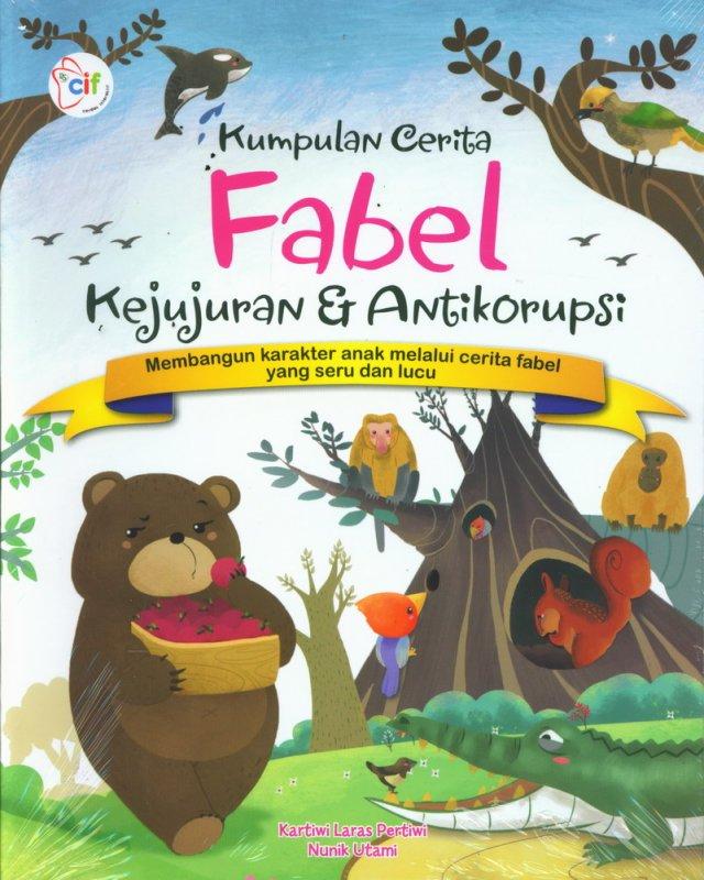Cover Buku Kumpulan Cerita Fabel kejujuran & Antikorupsi