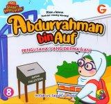Seri Sahabat Rasulullah Saw. : Abdurrahman bin Auf - Pengusaha yang Dermawan (Full Color)