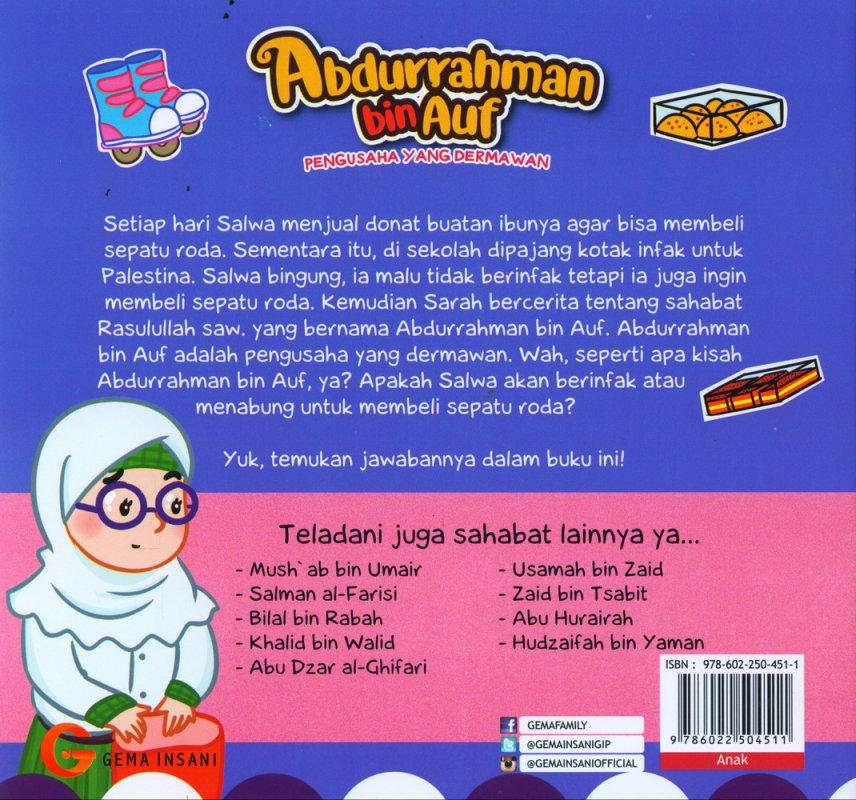 Cover Belakang Buku Seri Sahabat Rasulullah Saw. : Abdurrahman bin Auf - Pengusaha yang Dermawan (Full Color)