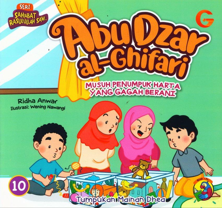 Cover Buku Seri Sahabat Rasulullah Saw. : Abu Dzar al-Ghifari - Musuh Penumpuk Harta yang Gagah Berani (Full Color)