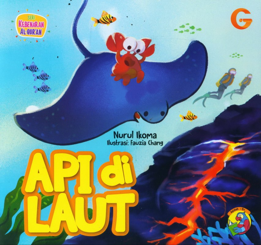 Cover Buku Seri Kebenaran Al-Quran: Api di Laut (full color)