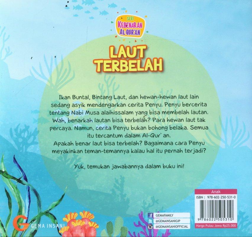 Cover Belakang Buku Seri Kebenaran Al-Quran: Laut Terbelah (full color)