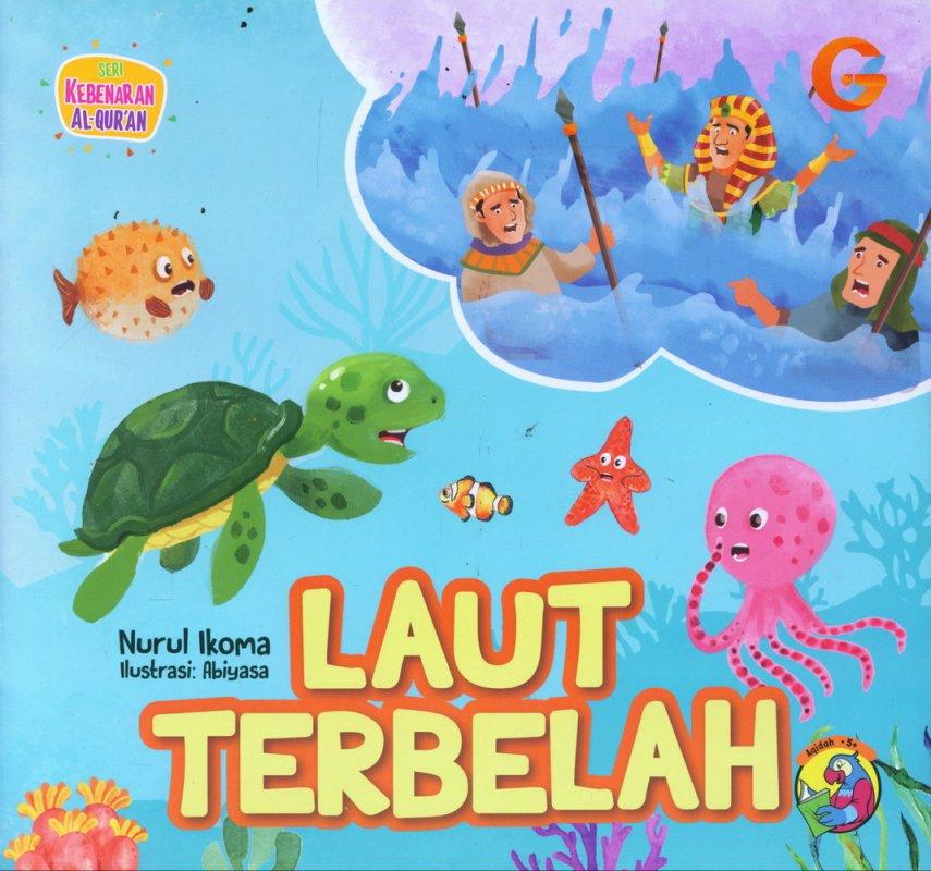 Cover Buku Seri Kebenaran Al-Quran: Laut Terbelah (full color)