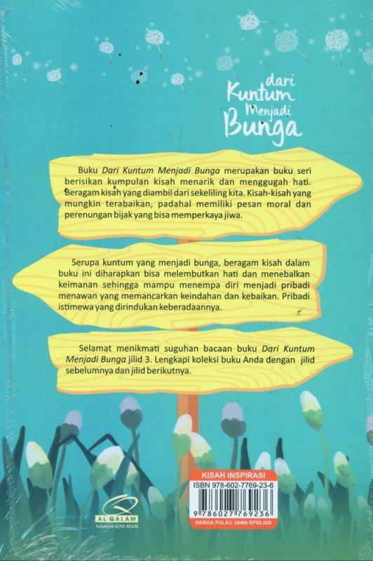 Cover Belakang Buku Dari Kuntum Menjadi Bunga jilid 3