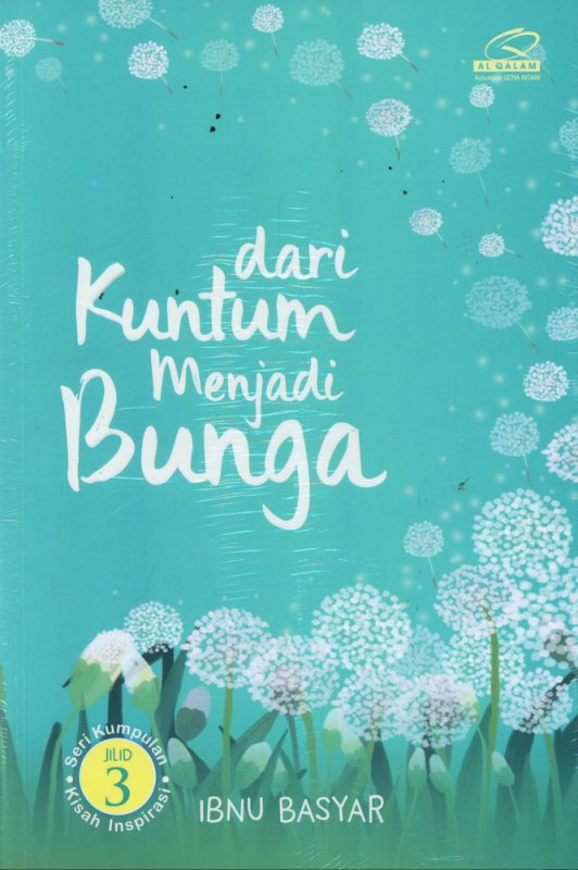 Cover Buku Dari Kuntum Menjadi Bunga jilid 3