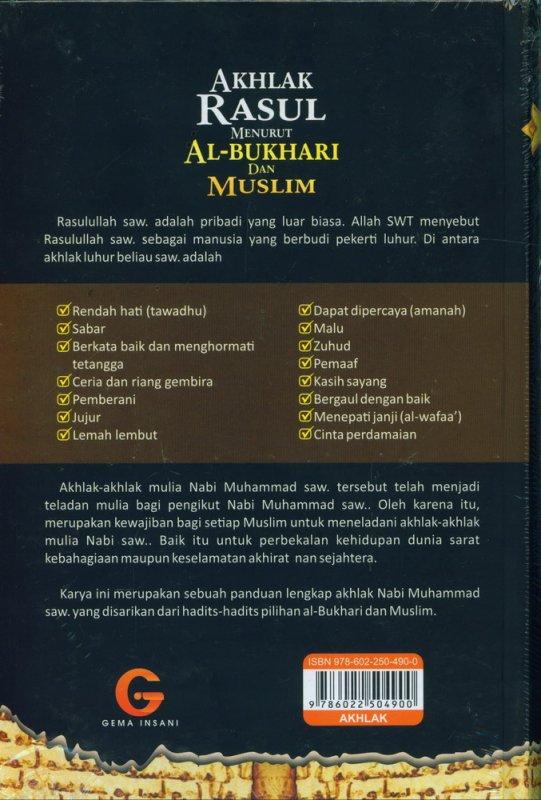 Cover Belakang Buku Akhlak Rasul Menurut Al-Bukhari dan Muslim (Hard Cover)