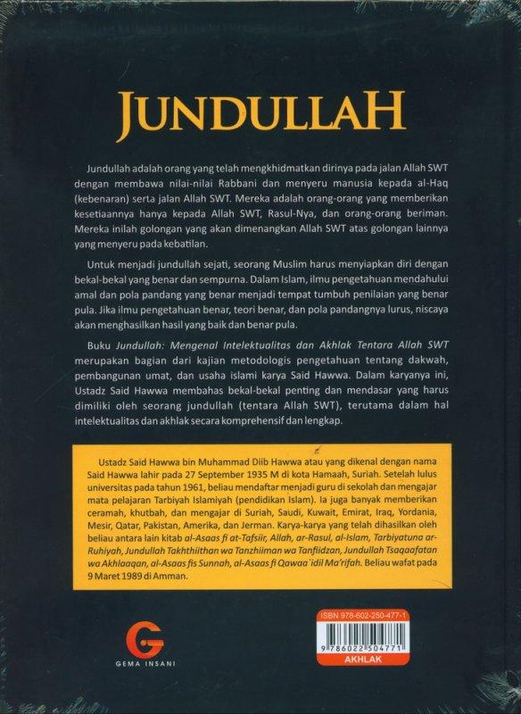 Cover Belakang Buku JUNDULLAH Mengenal Intelektualitas dan Akhlak Tentara Allah (Edisi Baru, Hard Cover)