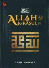 Allah SWT dan ar-Rasul saw. (Hard Cover)